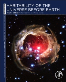 Habitability of the Universe before Earth : Astrobiology: Exploring Life on Earth and Beyond (series) Volume 1, Paperback / softback Book