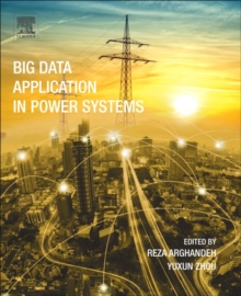 Big Data Application in Power Systems, Paperback / softback Book