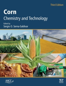 Corn : Chemistry and Technology, Paperback / softback Book
