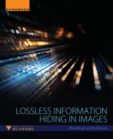 Lossless Information Hiding in Images, Paperback / softback Book