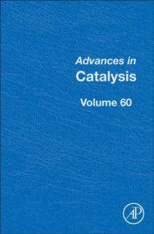 Advances in Catalysis : Volume 61, Hardback Book