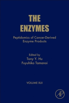 Peptidomics of Cancer-Derived Enzyme Products : Volume 42, Hardback Book