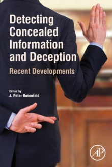 Detecting Concealed Information and Deception : Recent Developments, Paperback Book
