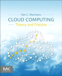 Cloud Computing : Theory and Practice, Paperback / softback Book