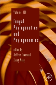 Fungal Phylogenetics and Phylogenomics : Volume 100, Hardback Book