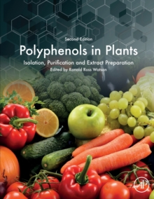 Polyphenols in Plants : Isolation, Purification and Extract Preparation, Paperback / softback Book