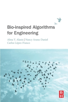 Bio-inspired Algorithms for Engineering, Paperback / softback Book