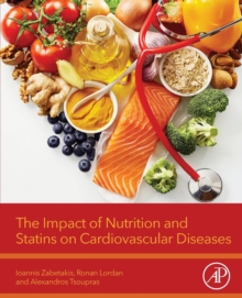 The Impact of Nutrition and Statins on Cardiovascular Diseases, Paperback / softback Book