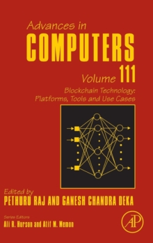 Blockchain Technology: Platforms, Tools and Use Cases : Volume 111, Hardback Book