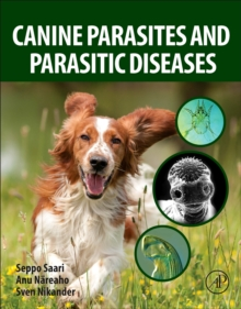 Canine Parasites and Parasitic Diseases, Paperback / softback Book