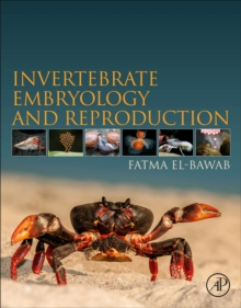 Invertebrate Embryology and Reproduction, Paperback / softback Book
