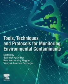 Tools, Techniques and Protocols for Monitoring Environmental Contaminants, Paperback / softback Book