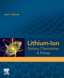 Lithium-Ion Battery Chemistries : A Primer, Paperback / softback Book