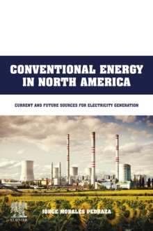 Conventional Energy in North America : Current and Future Sources for Electricity Generation, EPUB eBook