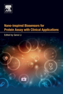 Nano-inspired Biosensors for Protein Assay with Clinical Applications, Paperback / softback Book