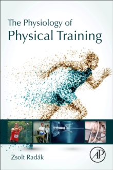 The Physiology of Physical Training, Paperback / softback Book