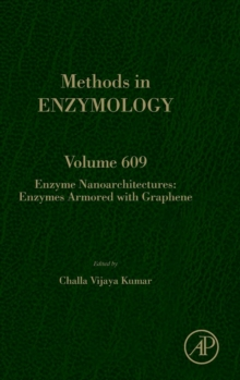 Enzyme Nanoarchitectures: Enzymes Armored with Graphene : Volume 609, Hardback Book