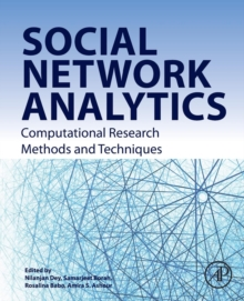 Social Network Analytics : Computational Research Methods and Techniques, Paperback / softback Book