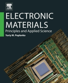 Electronic Materials : Principles and Applied Science, Paperback / softback Book