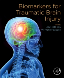 Biomarkers for Traumatic Brain Injury, Paperback / softback Book