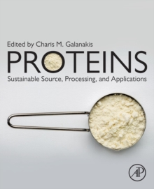 Proteins: Sustainable Source, Processing and Applications, Paperback / softback Book