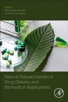 Natural Polysaccharides in Drug Delivery and Biomedical Applications, Paperback / softback Book