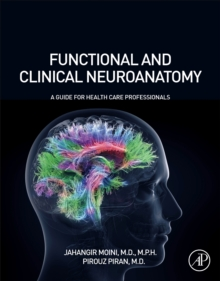 Functional and Clinical Neuroanatomy : A Guide for Health Care Professionals, Paperback / softback Book