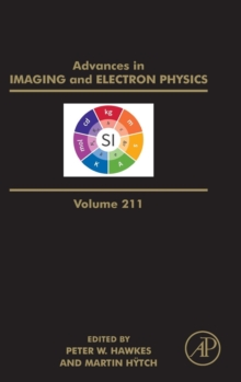 Advances in Imaging and Electron Physics : Volume 211, Hardback Book
