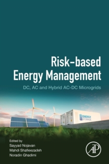 Risk-Based Energy Management : DC, AC and Hybrid AC-DC Microgrids, Paperback / softback Book