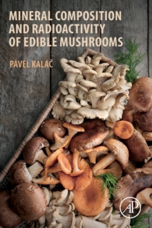 Mineral Composition and Radioactivity of Edible Mushrooms, Paperback / softback Book