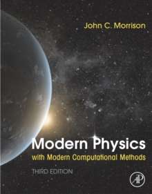 Modern Physics with Modern Computational Methods : for Scientists and Engineers, EPUB eBook
