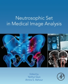 Neutrosophic Set in Medical Image Analysis, Paperback / softback Book