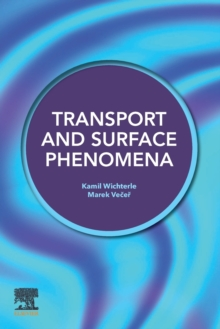 Transport and Surface Phenomena, Paperback / softback Book