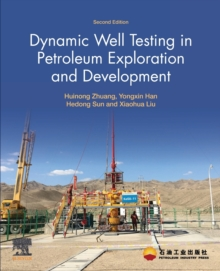Dynamic Well Testing in Petroleum Exploration and Development, Paperback / softback Book
