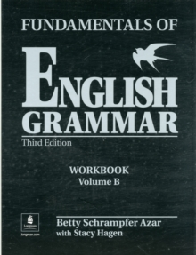 Fundamentals of English Grammar Workbook B (with Answer Key), Paperback Book