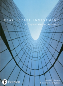 Real Estate Investment : A Capital Market Approach, Paperback Book