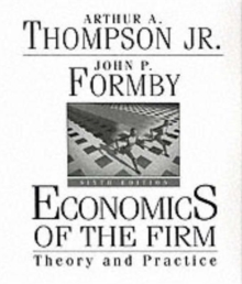 Economics of the Firm : Theory and Practice, Hardback Book