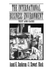 The International Business Environment : Text and Cases, Paperback Book
