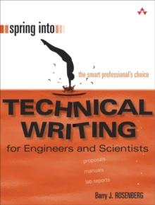 Spring Into Technical Writing for Engineers and Scientists, Paperback / softback Book