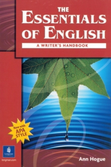 The Essentials of English:  A Writer's Handbook (with APA Style), Paperback Book