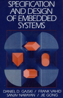 Specification and Design of Embedded Systems, Paperback Book
