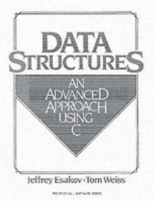 Data Structures : An Advanced Approach Using C, Paperback / softback Book