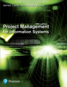 Project Management for Information Systems, Paperback Book