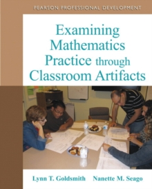 Examining Mathematics Practice through Classroom Artifacts, Paperback / softback Book