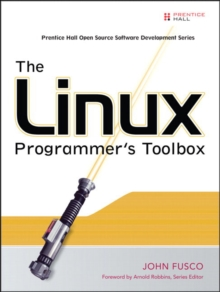 The Linux Programmer's Toolbox, Paperback / softback Book