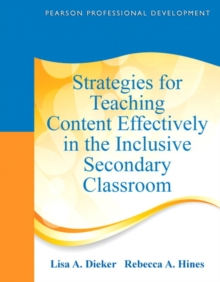 Strategies for Teaching Content Effectively in the Inclusive Secondary Classroom, Paperback Book
