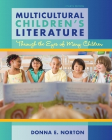 Multicultural Children's Literature : Through the Eyes of Many Children, Paperback / softback Book