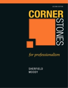 Cornerstones for Professionalism, Paperback / softback Book