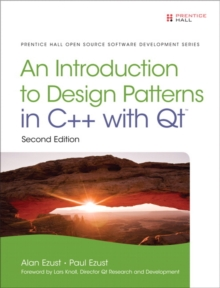Introduction to Design Patterns in C++ with Qt, Hardback Book