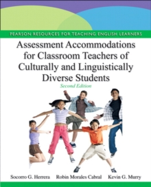 Assessment Accommodations for Classroom Teachers of Culturally and Linguistically Diverse Students, Paperback / softback Book
